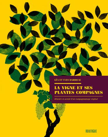 """Résultat de recherche d'images pour """"La Vigne et ses Plantes Compagnes."""""""